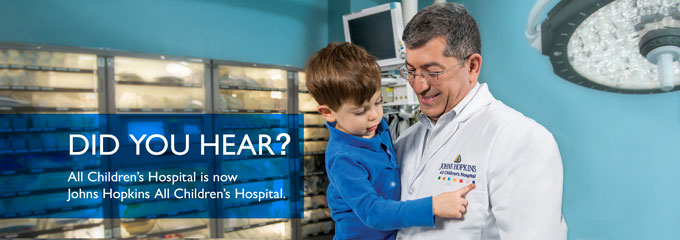 Did you hear? All Children's Hospital is now Johns Hopkins All Children's Hospital